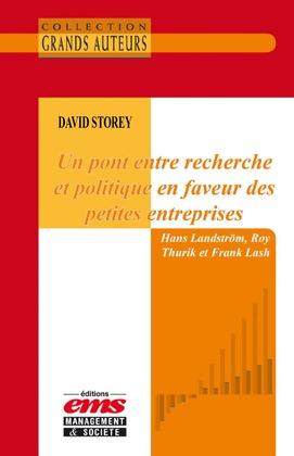 David Storey - Un pont entre recherche et politique en faveur des petites entreprises