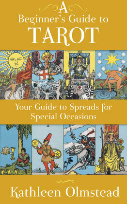 A Beginner's Guide To Tarot: Your Guide To Spreads For Special Occasions