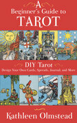 A Beginner's Guide To Tarot: DIY Tarot