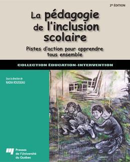 La pédagogie de l'inclusion scolaire, 2e édition