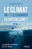 Le climat va-t-il changer le capitalisme ?