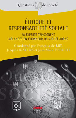 Ethique et responsabilité sociale - 78 experts témoignent