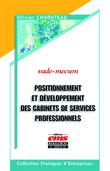 Positionnement et développement des cabinets de services professionnels