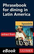 Phrasebook for dining in Latin America