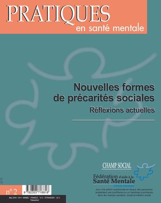 Pratiques en santé mentale numéro 2 - 2015 : Nouvelles formes de précarités sociales