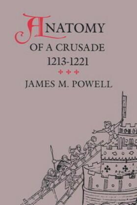 Anatomy of a Crusade, 1213-1221