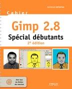 Cahier Gimp 2.8 - Spécial débutants
