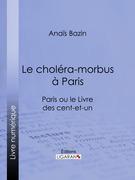 Le choléra-morbus à Paris