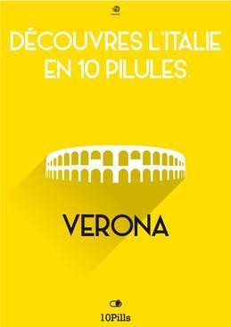 Découvres l'Italie en 10 Pilules - Verona