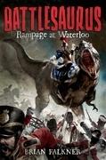 Battlesaurus: Rampage at Waterloo