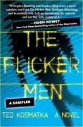The Flicker Men: A Sampler