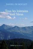 Tous les lointains sont bleus
