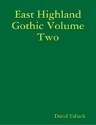 East Highland Gothic Volume Two