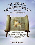Of Whom Do the Prophets Speak?