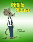 The Adventures of Phillip Mouse