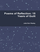Poems of Reflection: 15 Years of Guilt