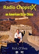 Radio ChopstiX: An American DJ in China