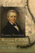 Florida Founder William P. DuVal