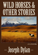 Wild Horses and Other Stories