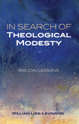 In Search of Theological Modesty