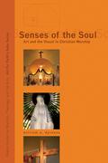 Senses of the Soul