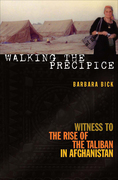 Walking the Precipice: Witness to the Rise of the Taliban in Afghanistan