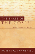The Shape of the Gospel: New Testament Essays