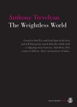 The Weightless World
