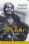 Madame St-Clair. Reine de Harlem