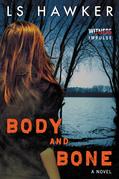 Body and Bone