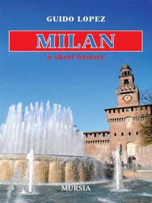 Milan, a short history