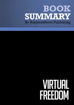 Summary : Virtual Freedom - Chris Ducker