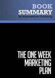 Summary : The One Week Marketing Plan - Mark Satterfield