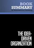 Summary : The Idea-Driven Organization - Alan Robinson and Dean Schroeder