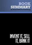 Summary : Invent It, Sell It, Bank it - Lori Greiner