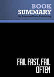 Summary : Fail Fast, Fail Often - Ryan Babineaux and John Krumboltz