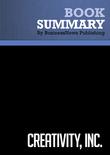 Summary : Creativity, Inc. - Ed Catmull with Amy Wallace