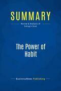 Summary: The Power of Habit