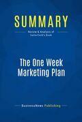 Summary: The One Week Marketing Plan