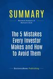 Summary: The 5 Mistakes Every Investor Makes and How to Avoid Them