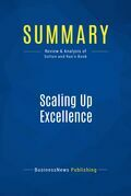 Summary: Scaling Up Excellence
