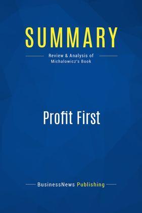 Summary: Profit First