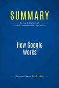 Summary: How Google Works