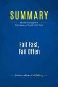 Summary: Fail Fast, Fail Often