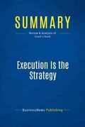 Summary: Execution Is the Strategy