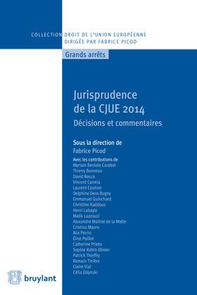 Jurisprudence de la CJUE 2014