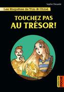 Touchez pas au trésor !