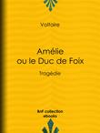 Amélie ou le Duc de Foix