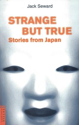Strange But True Stories from Japan