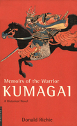 Memoirs of the Warrior Kumagai: A Historical Novel